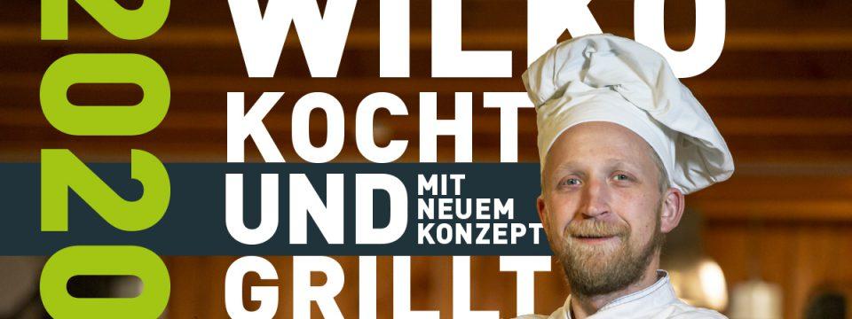 Wilko kocht & grillt – am 6. März das erste Mal